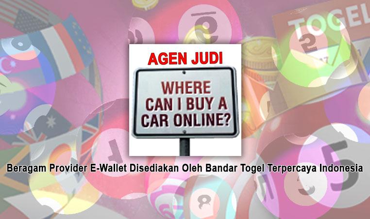 Bandar Togel Terpercaya Indonesia - Beragam E-Wallet - Agen Judi